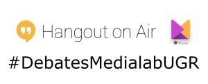 debates Medialab UGR